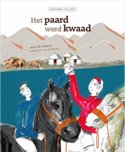Cover - Het paard werd kwaad - 2de prentenboek uit - reeks Verhaaltjes van jullie